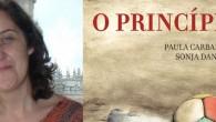 O dia 7 de junho, de 18 a 20h, Paula Carballeira apresenta o livro O Princípio, do qual é co-autora. Será na livraria Libros para Soñar, da editora Kalandraka.