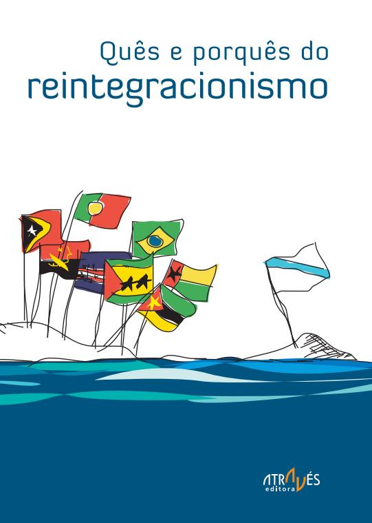 Quês e o porquês do reintegracionismo